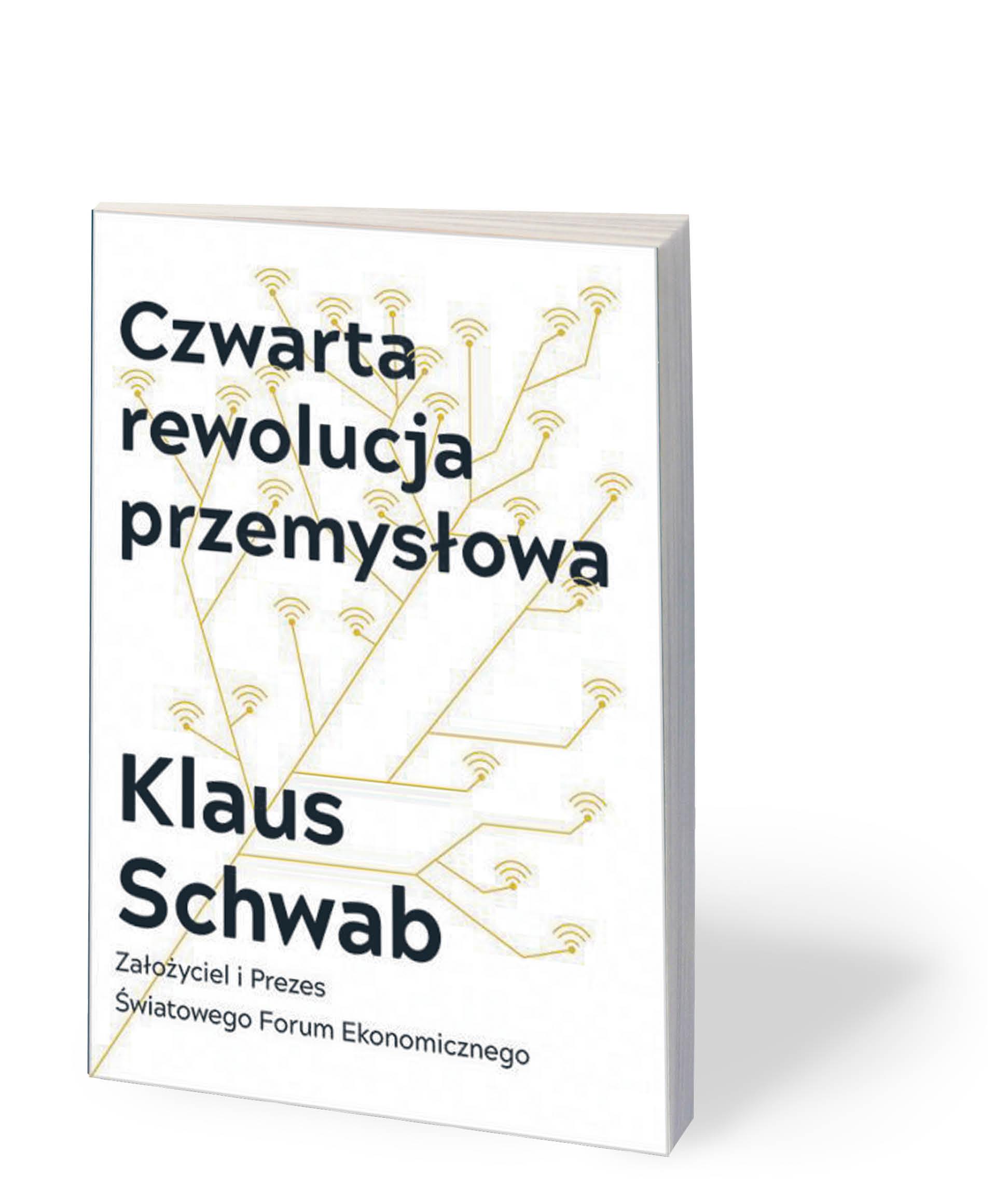 """Klaus Schwab, """"Czwarta rewolucja przemysłowa"""", Studio Emka, Warszawa 2018"""